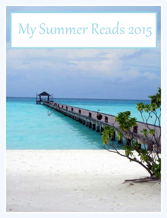 My Summer Reads 2015